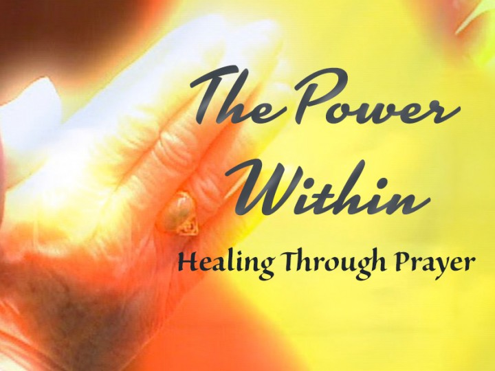 The Power Within: Healing Through Prayer
